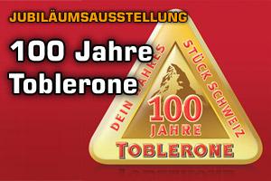 Jubiläumsausstellung 100 Jahre Toblerone
